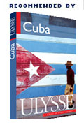 Ulysse Cuba Guide recommends us