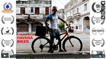 HAVANA BIKES : this 5-minute video has won more prizes than Lance Armstrong.