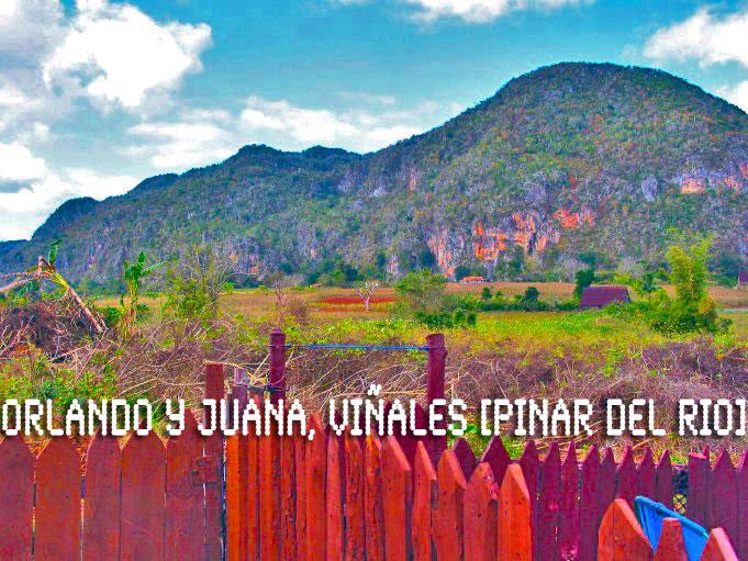 ORLANDO y JUANA | cubacasas.net |Viñales